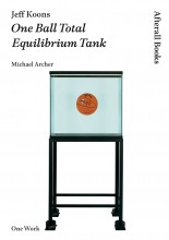 Jeff Koons: One Ball Total Equilibrium Tank